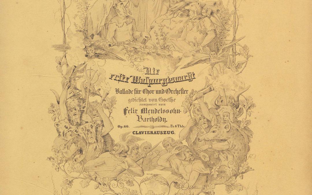 Felix Mendelssohn-Bartholdy: Die erste Walpurgisnacht