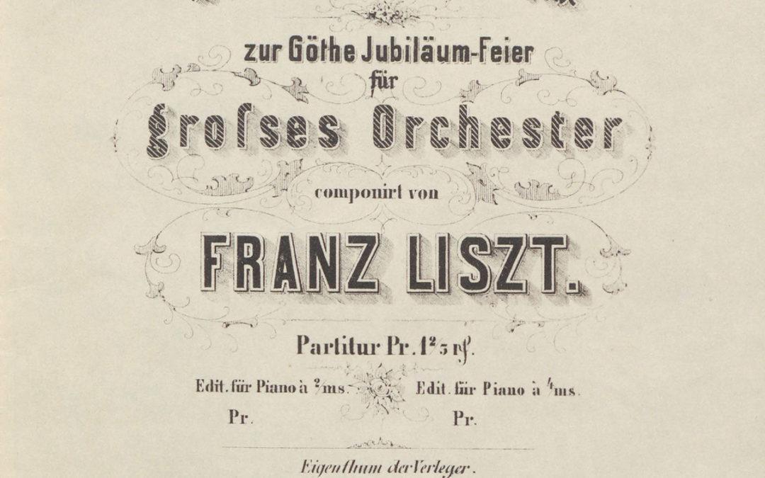Franz Liszt : Fest-Marsch zur Göthe Jubileum-Feier
